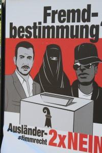 Plakat zur Abstimmung über das Ausläderstimmrecht 2010 (Foto: südbeck-Baur)
